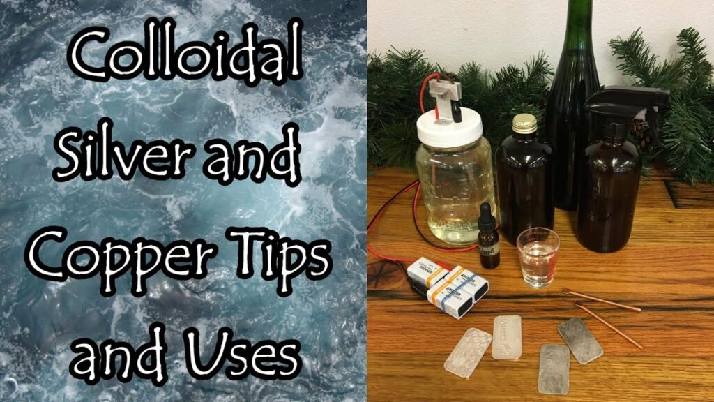 Colloidal Silver and Copper Tips and Uses