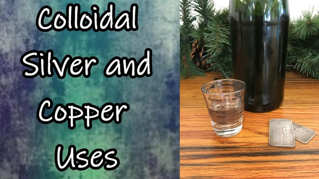 Colloidal Silver and Copper and How We Use Them