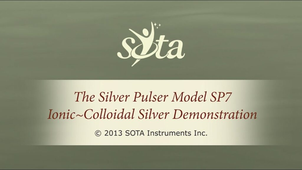 SOTA Silver Pulser – Model SP7 – How to Make Ionic Colloidal Silver