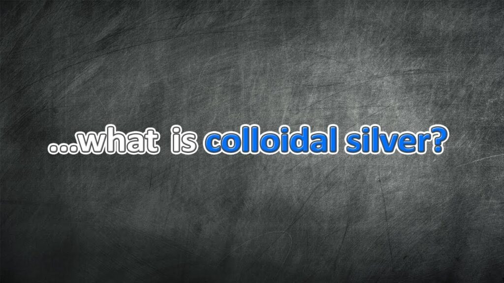 What is colloidal silver?